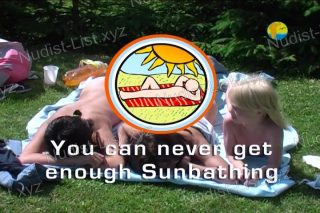 You can never get enough Sunbathing - Naturist Freedom