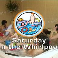 Saturday in the Whirlpool