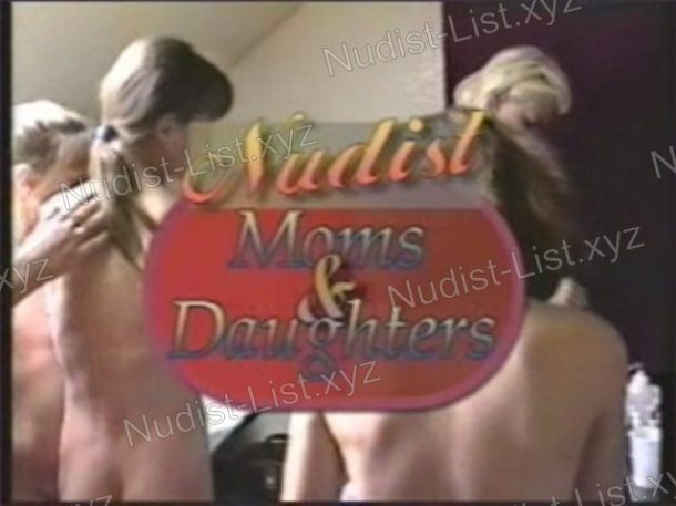 Nudist Moms and Daughters - snapshot